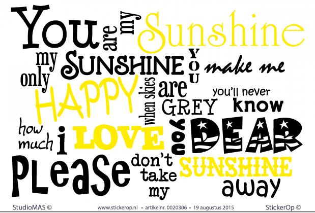 stickerop muursticker songtekst you are my sunshine